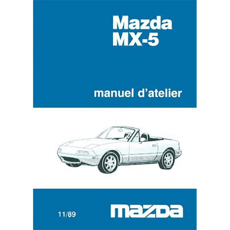Manuel Reparation MX 5 MK 1