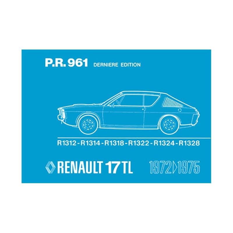 Catalogue de Pieces  R 17 TL