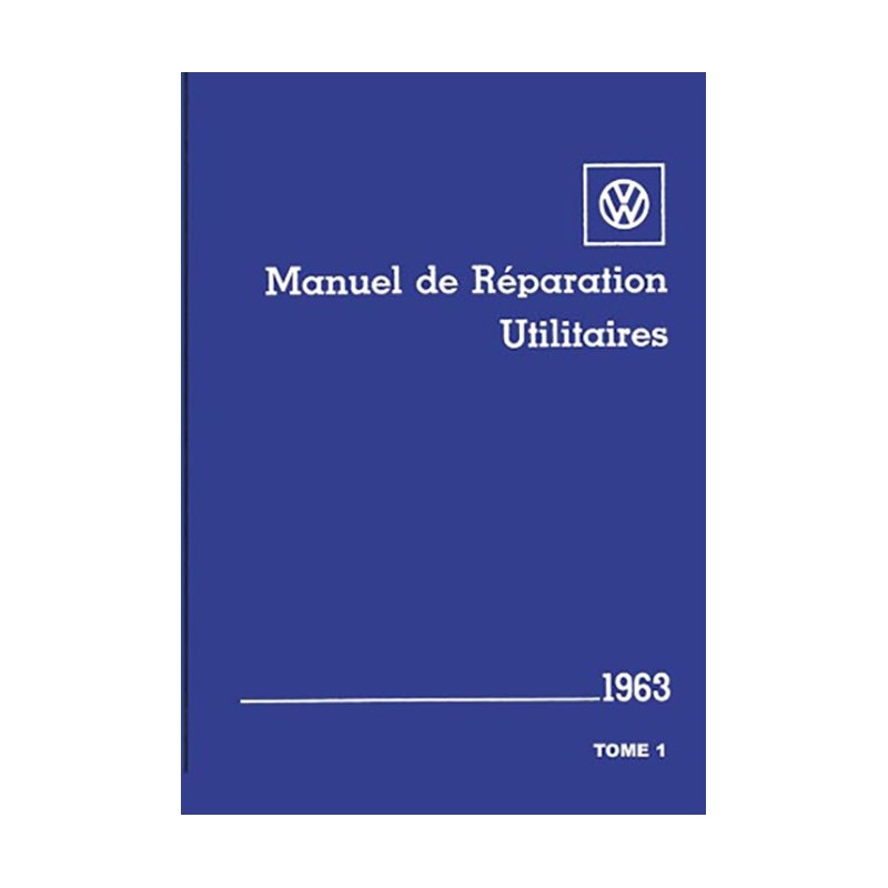 Manuel Reparation 1963 Tome 1