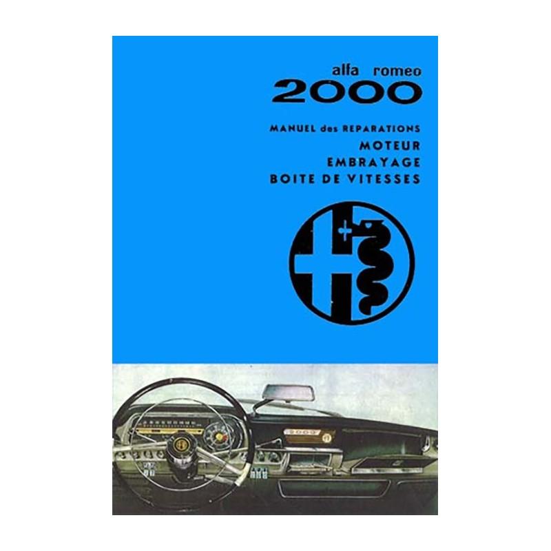 Manuel De Reparation 2000 2000 / 2600 De Alfa Roméo
