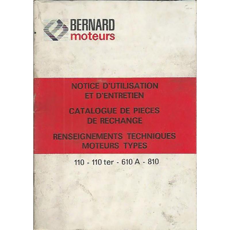 Moteur Bernard  110 - 610 - 810